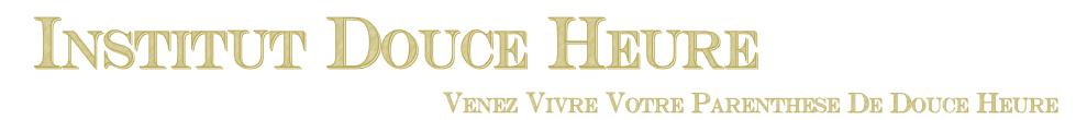 Institut Douce Heure